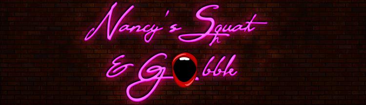 Nancy's Squat & Gobble - discussion group