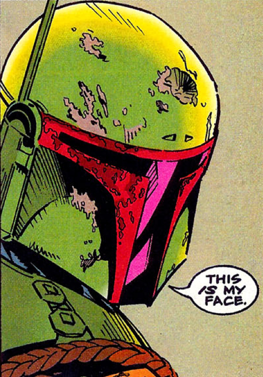 Boba Fett this is my face
